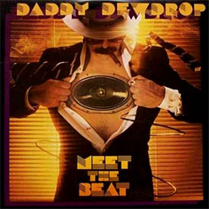 Daddy Dewdrop ‎� Meet The Beat