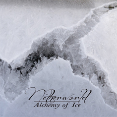 Netherworld ‎� Alchemy Of Ice