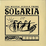 The Mystic Jungle Tribe – Solaria