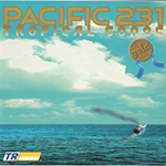 Pacific 231 – Tropical Songs Gold