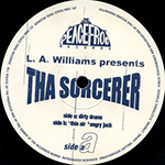 L.A. Williams – Tha Sorcerer