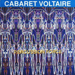 Cabaret Voltaire – Percussion Force