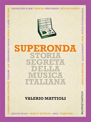 Superonda di Valerio Mattioli