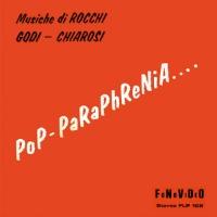 Oscar Rocchi, Franco Godi, Chiarosi - Pop-Paraphrenia…. 200x200