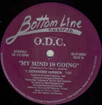O.D.C.‎– My Mind Is Going